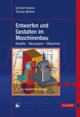 Entwerfen und Gestalten im Maschinenbau (eBook, ePUB)
