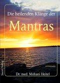 Die heilenden Klänge der Mantras (eBook, ePUB)