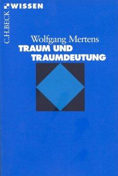 Traum und Traumdeutung (eBook, ePUB) - Mertens, Wolfgang