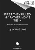 First They Killed My Father. Movie Tie-In
