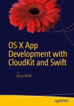 OS X App Development with CloudKit and Swift - Wade, Bruce