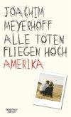 Amerika / Alle Toten fliegen hoch Bd.1