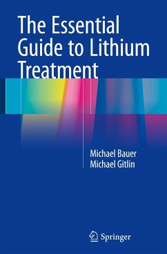 The Essential Guide to Lithium Treatment - Bauer, Michael; Gitlin, Michael