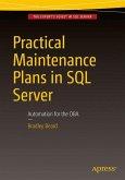 Practical Maintenance Plans in SQL Server