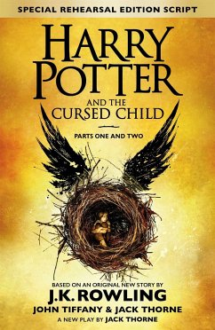 Harry Potter and the Cursed Child - Parts I & II (Special Rehearsal Edition) - Rowling, J. K.; Thorne, Jack; Tiffany, John