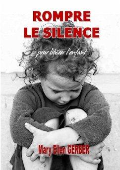 Rompre le Silence pour Libérer l'Enfant