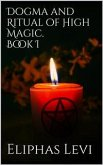 Dogma and Ritual of High Magic. Book I (eBook, ePUB)