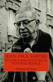 Jean-Paul Sartre: Politics and Culture in Postwar France