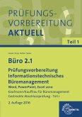 Büro 2.1 - Prüfungsvorbereitung Teil 1 - Informationstechnisches Büromanagement