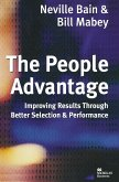 The People Advantage: Improving Results Through Better Selection and Performance