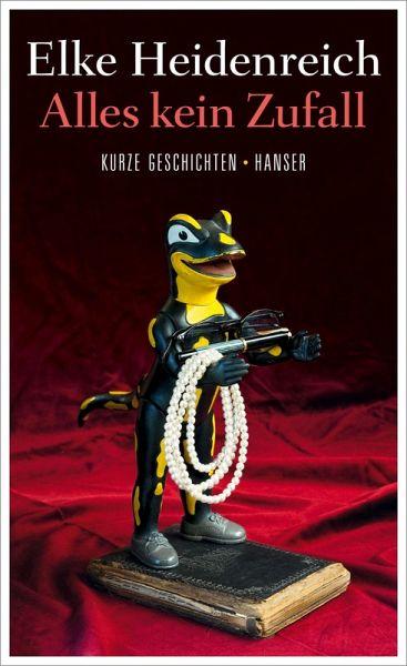 Alles kein Zufall (eBook, ePUB) - Heidenreich, Elke; Schroeder, Bernd