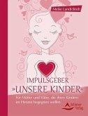 Impulsgeber 'Unsere Kinder' (eBook, ePUB)