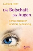 Die Botschaft der Augen (eBook, ePUB)