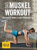 Das Muskel-Workout für straffe Beine und einen knackigen Po (eBook, ePUB)
