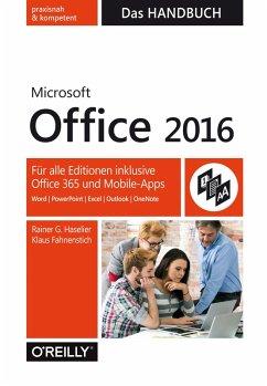 Microsoft Office 2016 - Das Handbuch (eBook, PDF) - Haselier, Rainer; Fahnenstich, Klaus