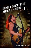 HOLLI MET THE METAL GODS PART I (eBook, ePUB)