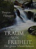 Ein Traum von Freiheit (eBook, ePUB)