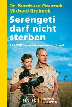 Serengeti darf nicht sterben (eBook, ePUB) - Grzimek, Bernhard; Grzimek, Michael