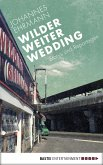 Wilder, weiter, Wedding (eBook, ePUB)