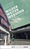 Wilder, weiter, Wedding (eBook, ePUB)