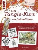 Der Tangle-Kurs mit Online-Videos (eBook, PDF)