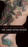 Tod einer roten Heldin / Oberinspektor Chen Bd.1 (eBook, ePUB)