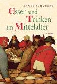Essen und Trinken im Mittelalter (eBook, ePUB)