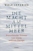 Die Macht am Mittelmeer (eBook, ePUB)