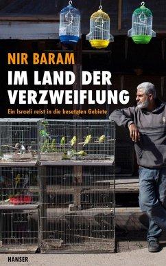 Im Land der Verzweiflung (eBook, ePUB) - Baram, Nir