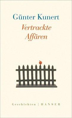Vertrackte Affären (eBook, ePUB) - Kunert, Günter