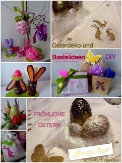 Osterdeko und Bastelideen DIY (eBook, ePUB)
