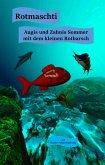 Rotmaschti - Augis und Zahnis Sommer mit dem kleinen Rotbarsch (eBook, ePUB)
