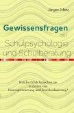 Gewissensfragen der Schulpsychologie (eBook, ePUB)