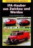 IFA Hauber aus Zwickau und Werdau (eBook, PDF)