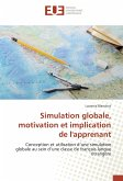 Simulation globale, motivation et implication de l'apprenant