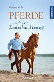 Pferde - wie von Zauberhand bewegt (eBook, ePUB)