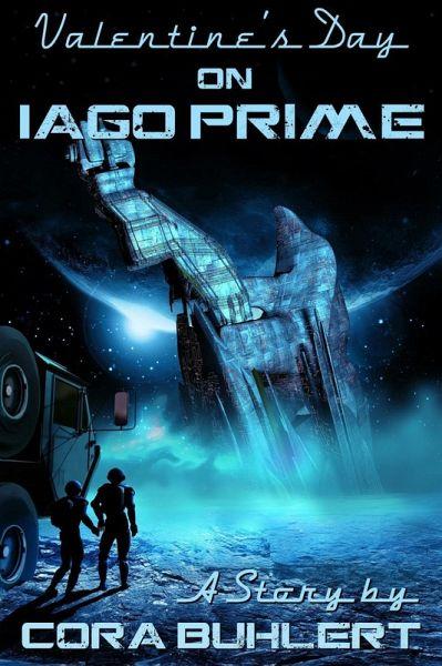 Valentine's Day on Iago Prime (eBook, ePUB) - Buhlert, Cora