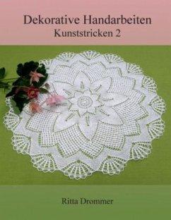 Dekorative Handarbeiten