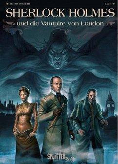 Sherlock Holmes & die Vampire von London - Cordurié, Sylvain; Laci