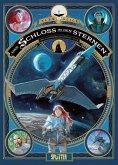 Das Schloss in den Sternen 02. 1869: Die Eroberung des Weltraums