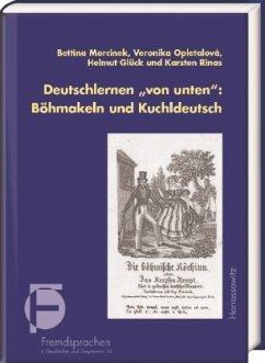 Deutschlernen von unten: Böhmakeln und Kuchldeutsch, m. Audio-CD