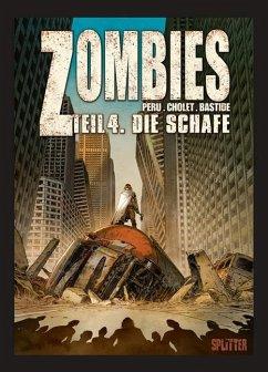 Zombies 04. Die Schafe - Peru, Olivier; Cholet, Sophian