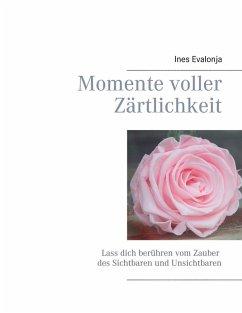 Momente voller Zärtlichkeit (eBook, ePUB)
