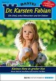 Kleines Herz in großer Not / Dr. Karsten Fabian Bd.156 (eBook, ePUB)
