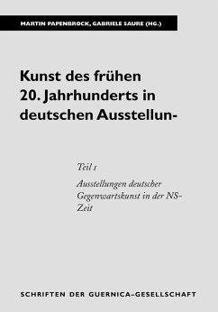 Kunst des frühen 20. Jahrhunderts in deutschen Ausstellungen. Teil 1 (eBook, PDF)