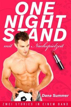 One-Night-Stand mit Nachspielzeit (eBook, ePUB) - Summer, Dana