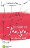 Vom Stolpern und Tanzen (eBook, ePUB)
