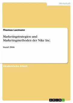 Marketingstrategien und Marketingmethoden der Nike