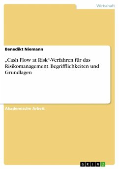 """""""Cash Flow at Risk""""-Verfahren für das Risikomanagement. Begrifflichkeiten und Grundlagen (eBook, ePUB)"""