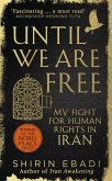 Until We Are Free (eBook, ePUB)